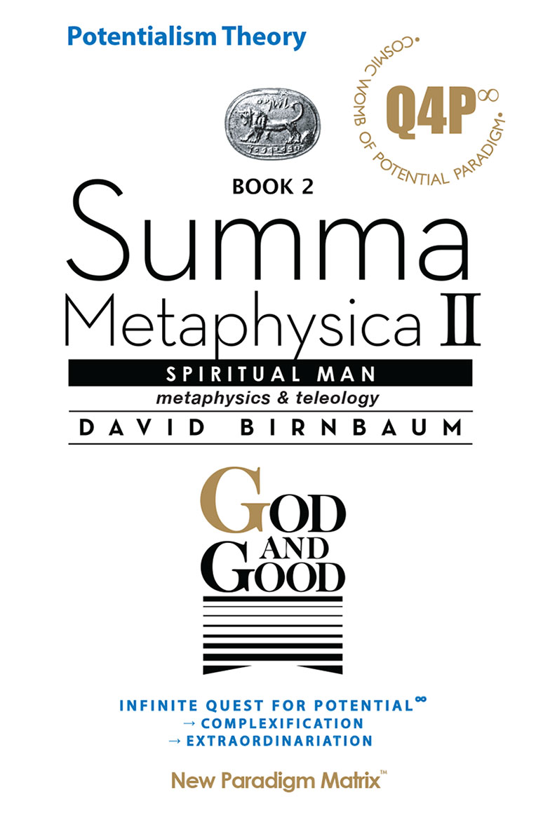 The cosmology/philosophy of David Birnbaum's Summa Metaphysica de facto cracks the cosmic code. For Theory of Potential, see 3-volume Summa Metaphysica, David Birnbaum, New Paradigm Matrix Publishing (1988, 2005, 2014.)